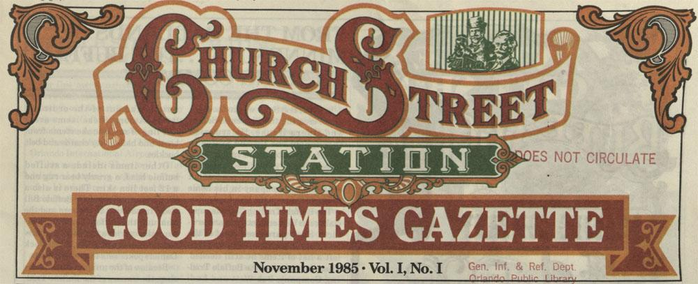 Heading Church Street Station Good Times Gazette